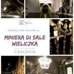 Visitare la Miniera di Wieliczka