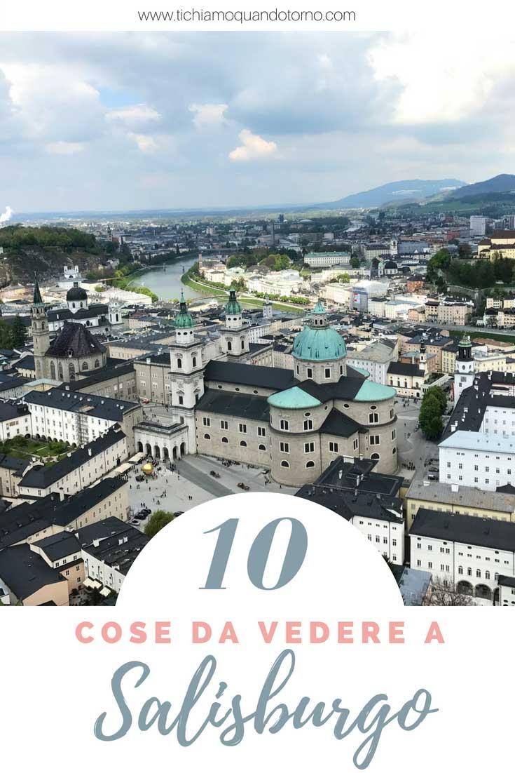 Salisburgo: 10 cose da fare e vedere assolutamente durante una vacanza o un week-end nella città di Mozart!  #salisburgo #austria #europa #cosafare #cosavedere #weekend #inviaggio #viaggiare #traveltips #consiglidiviaggio #itinerario