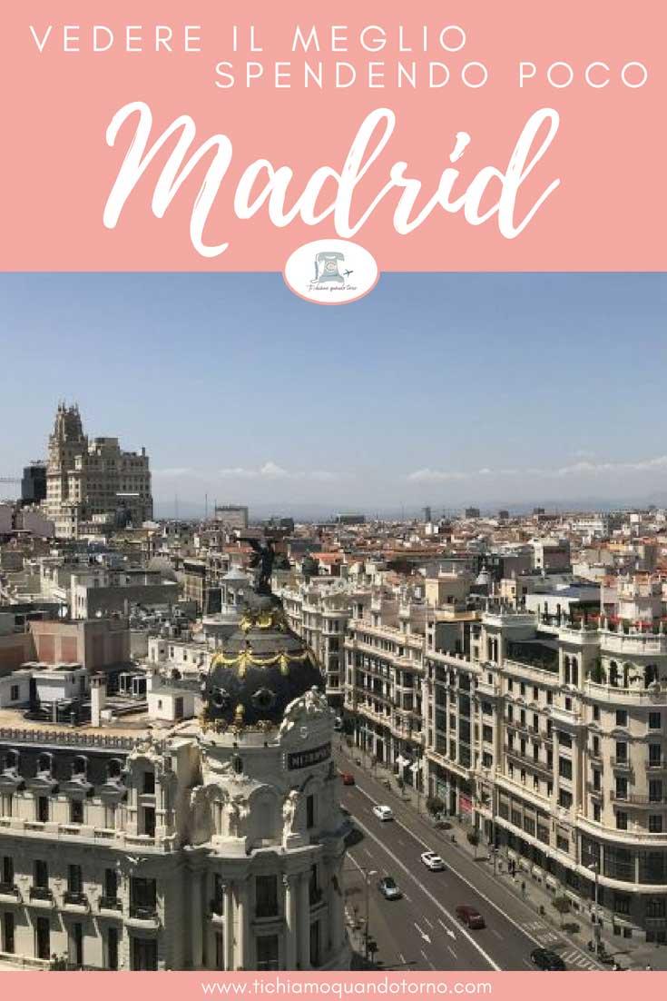 Madrid low cost? Ecco qualche consiglio per visitare e godersi il meglio diMadridspendendo poco, anzi pochissimo!  #madrid #spagna #spenderepoco #lowcost #vacanzelowcost #consiglidiviaggio #travelblogger #viaggiare #traveltips #cosafare #cosavedere